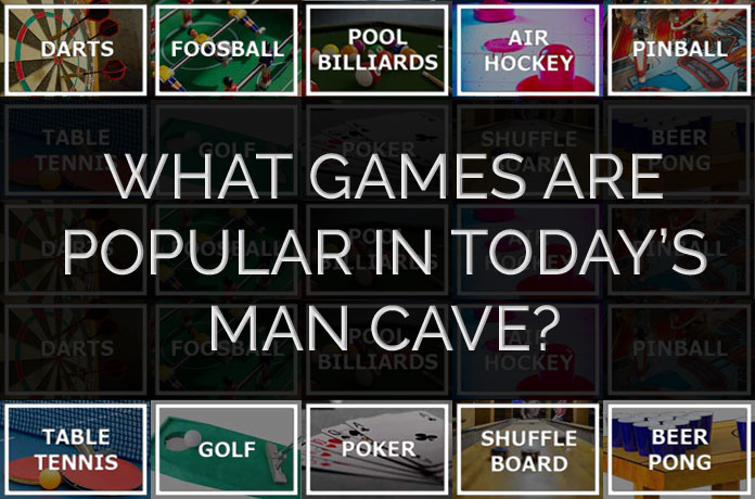 Games Popular in Today's Man Caves